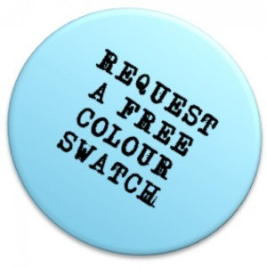 REQUEST A COLOUR SWATCH